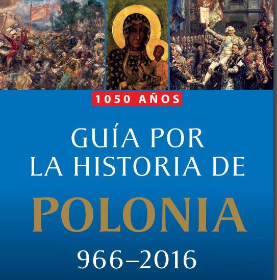 1050 años de la Historia de Polonia (PDF)